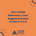 2021 DSE MATH PAPER 2 建議答案 PAPER 2 Suggested Ans / Solution—超研教育